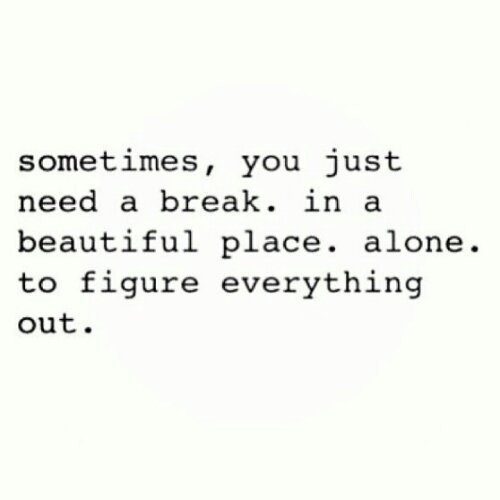 quote, beautiful, alone, time, place